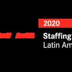 El Staffing 25 Latin América nos destaca en la región